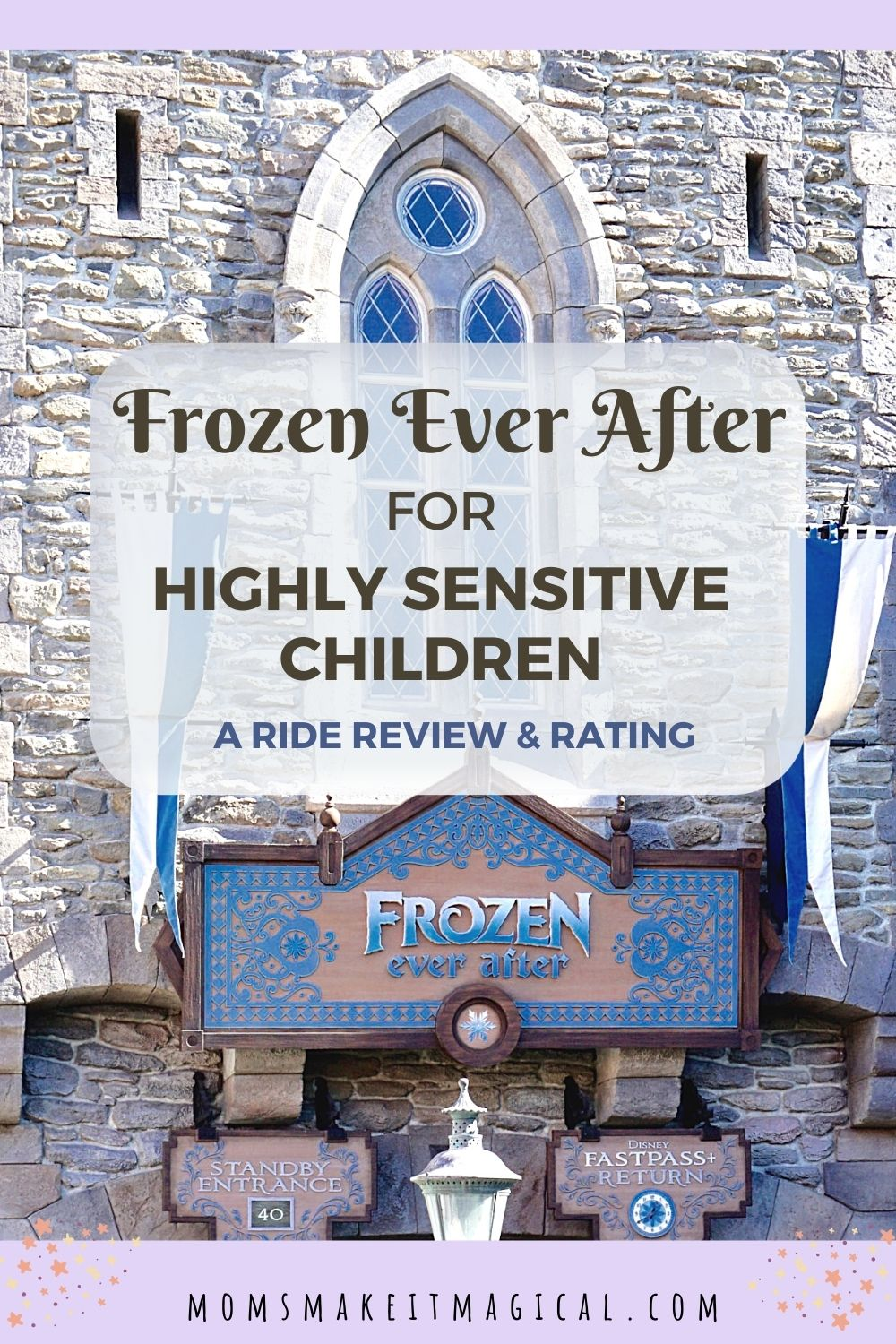 Frozen Ever After for highly Sensitive Kids, a ride review and rating. Photo of Frozen Ever Ride entrance. From moms make it magical dot com